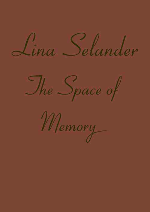 Thumbnail for Lina Selander: The Space of Memory